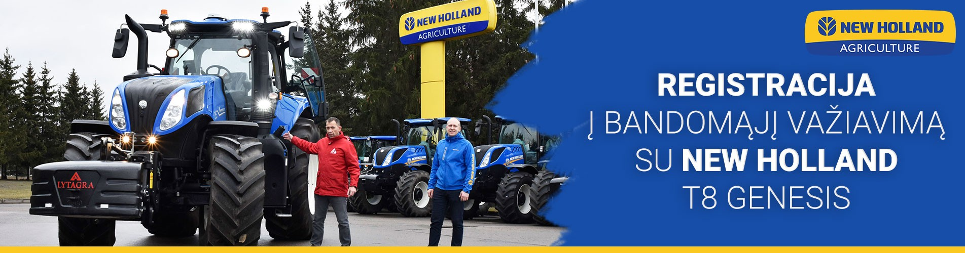 Registracija į bandomąjį važiavimą su NEW HOLLAND T8 GENESIS!