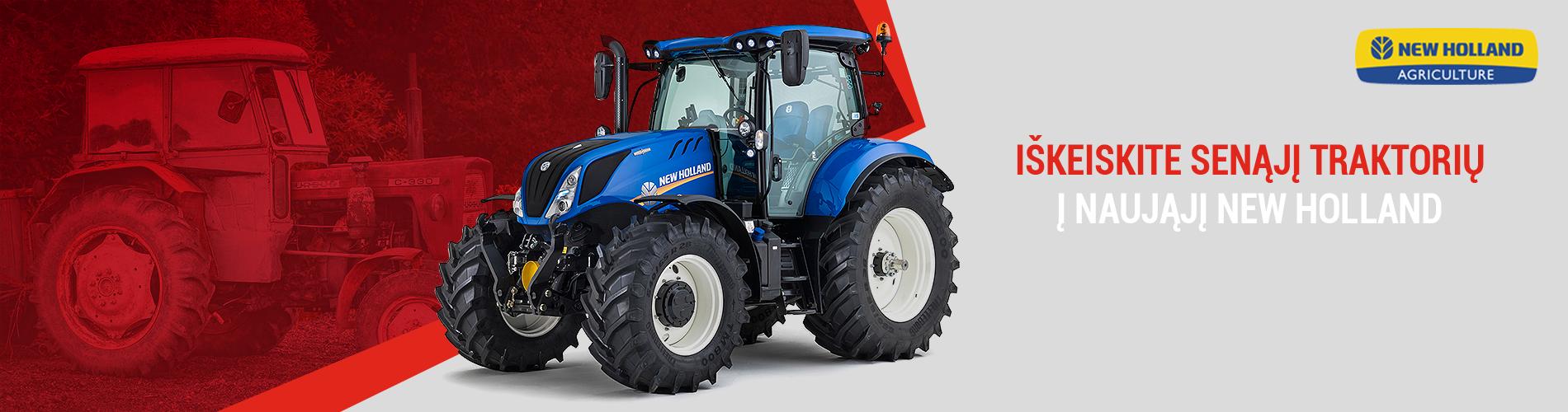 Seną traktorių pakeisime į naujausią NEW HOLLAND traktorių!