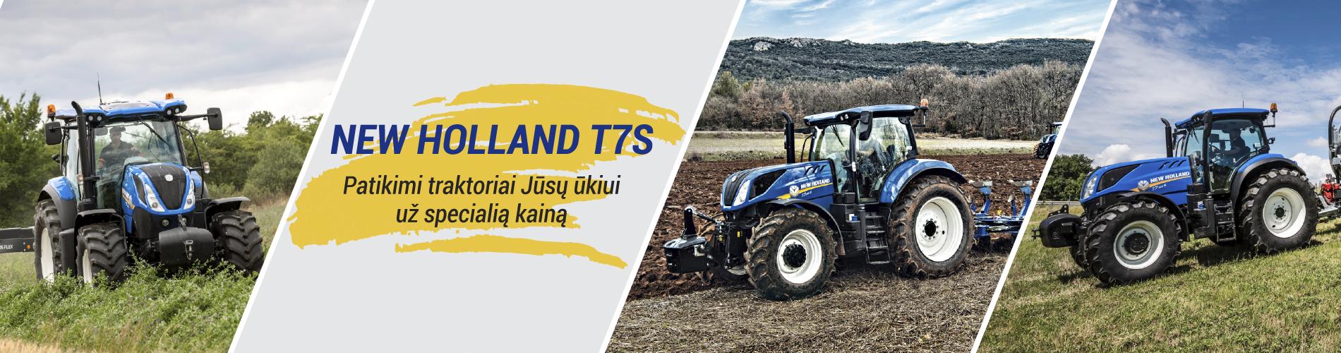 NEW HOLLAND T7S – patikimas traktorius Jūsų ūkiui už specialią kainą